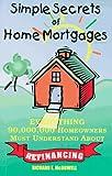 Simple Secrets of Home Mortgages, Richard E. McDowell, 0965688518