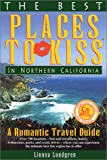 Search : The Best Places to Kiss in Northern California: A Romantic Travel Guide