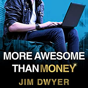 More Awesome Than Money Audiobook