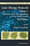 img - for Gene Therapy Protocols: Volume 1: Production and In Vivo Applications of Gene Transfer Vectors (Methods in Molecular Biology) book / textbook / text book