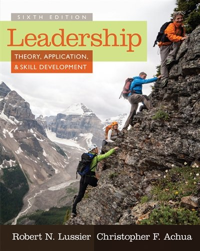 Leadership: Theory, Application, & Skill Development
