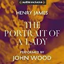 The Portrait of a Lady Hörbuch von Henry James Gesprochen von: John Wood