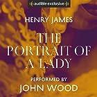 The Portrait of a Lady Hörbuch von Henry James Gesprochen von: John Wood