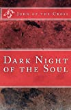 Dark Night of the Soul, John of the Cross, 1783362197