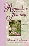 Reminders for the Journey, Sharon Anderson, 0964283816