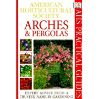 Image for American Horticultural Society Practical Guides: Arches & Pergolas