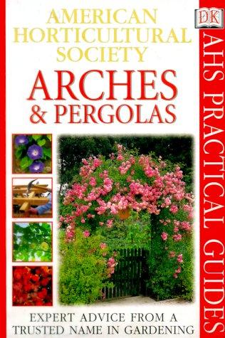 Arches & Pergolas (Ahs Practical Guides): Amazon.es: Key, Richard ...