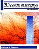 3D Computer Graphics, Andrew S. Glassner, 1558213058