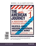 img - for American Journey, The, Volume 1, Books a la Carte Edition Plus NEW MyHistoryLab for U.S. History -- Access Card Package: (8th Edition) book / textbook / text book