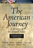 The American Journey, David Goldfield and Jo Ann E. Argersinger, 0131921002