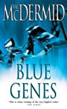 Front cover for the book Blue Genes by Val McDermid