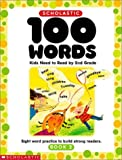 Scholastic 100 Words Kids Need to Read by 2nd Grade Workbook, Scholastic, Inc. Staff, 0439370655