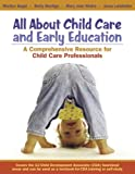 img - for All About Child Care And Early Education: A Comprehensive Resource for Child Care Professionals book / textbook / text book