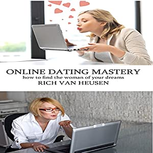 Online Dating Mastery Audiobook