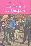 img - for La fortune de Gaspard (French Edition) book / textbook / text book