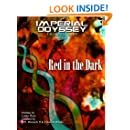 Imperial Odyssey - Red in the Dark (Fault Line Book 2)