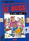 Le Boss, tome 1 : Le Boss c'est moi par Bercovici