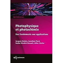 Photophysique et photochimie: Des fondements aux applications (QuinteSciences) (French Edition)