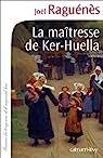 La maîtresse de Ker-Huella par Raguénès
