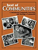 img - for Best of Communities: I. Intentional Community Overview and Starting a Community (Volume 1) book / textbook / text book