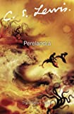 Perelandra (The Cosmic Trilogy)