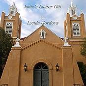 Janie's Easter Gift | Lynda Cordova