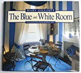 The Blue and White Room, Mary Gilliatt, 0553077619