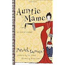 Auntie Mame: An Irreverent Escapade by Patrick Dennis (Sep 11 2001)