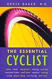 The Essential Cyclist, Arnie Baker, 1558215220