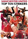 Manchester United: Top 10 Strikers [DVD]