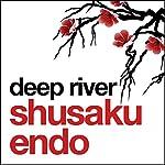 Deep River | Shusaku Endo