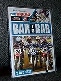 2003 Supercross Bar to Bar