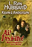 Ai! Pedrito!, Kevin J. Anderson, 1573181218