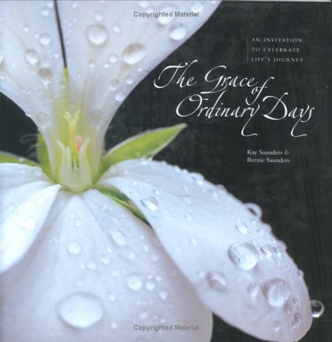 The Grace of Ordinary Days