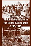 Book cover for History of Military Mobilization in the United States Army, 1775-1945