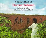 A Picture Book of Harriet Tubman, David A. Adler, 082341065X