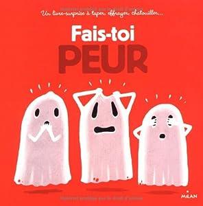 vignette de 'Fais-toi peur (Guibbaud, Christian)'