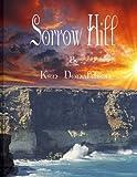 Sorrow Hill, Ken Donaldson, 1500498955