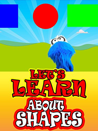 Shapes About (Let's Learn About Shapes!)