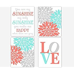 Girl Nursery Wall Art Coral Teal Aqua Gray Flower Burst Dahlia Mums Modern Floral You Are My Sunshine Song Quote LOVE Baby Nursery Decor SET OF 4 UNFRAMED PRINTS