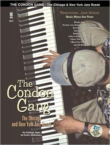Gratis ebook download pdf gratis The Condon Gang: Adventures New York & Chicago Jazz Piano på Dansk 1596150920