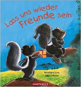 Lass Uns Wieder Freunde Sein Amazonde Bernhard Lins Sven Leberer