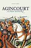 Front cover for the book Agincourt: A New History by Anne Curry