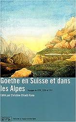 Goethe en Suisse et dans les Alpes