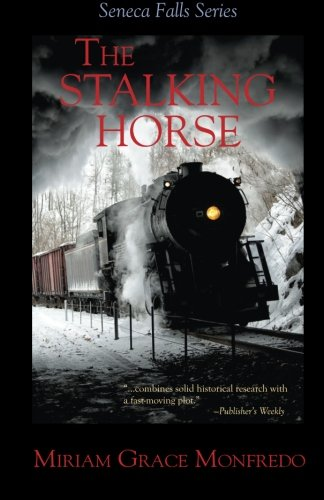 (The Stalking-Horse (The Seneca Falls Series) (Volume 5))