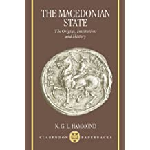 The Macedonian State: Origins, Institutions, and History (Clarendon Paperbacks)