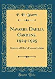 Amazon / Forgotten Books: Navarre Dahlia Gardens, 1924 - 1925 Growers of Ohio s Famous Dahlias Classic Reprint (E H Brown)