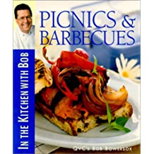 Picnics & Barbecues: In the Kitchen with Bob