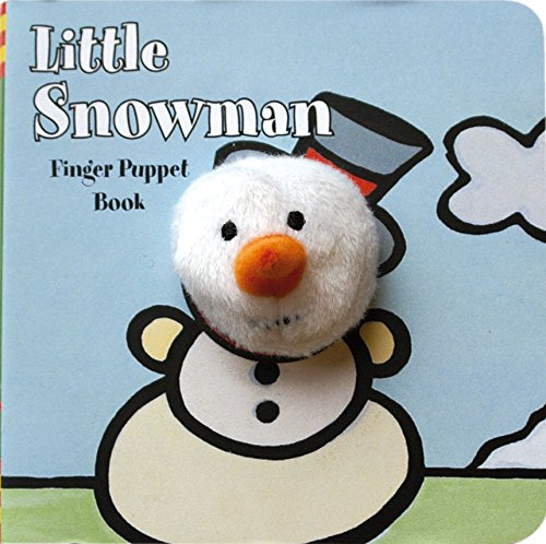 Little Snowman: Finger Puppet Book (Little Finger Puppet Board Books)