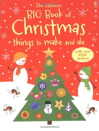 Read Online Big Book of Christmas Things to Make and Do (Usborne Activity Books) pdf